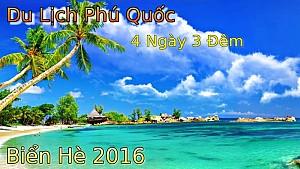 TOUR DU LỊCH PHÚ QUỐC TỪ HÀ NỘI BIỂN HÈ 2016
