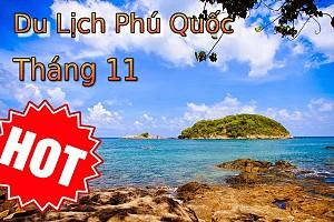 Tour Du Lịch Phú Quốc từ Sài Gòn Tháng 11 Bao Vé Máy Bay