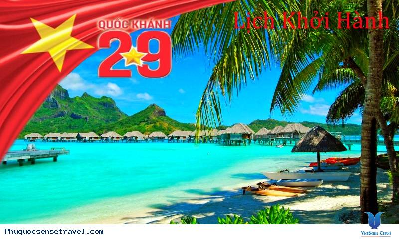 Tổng hợp lịch trình khởi hành các tour biển phú quốc dịp lễ mùng 2 tháng 9